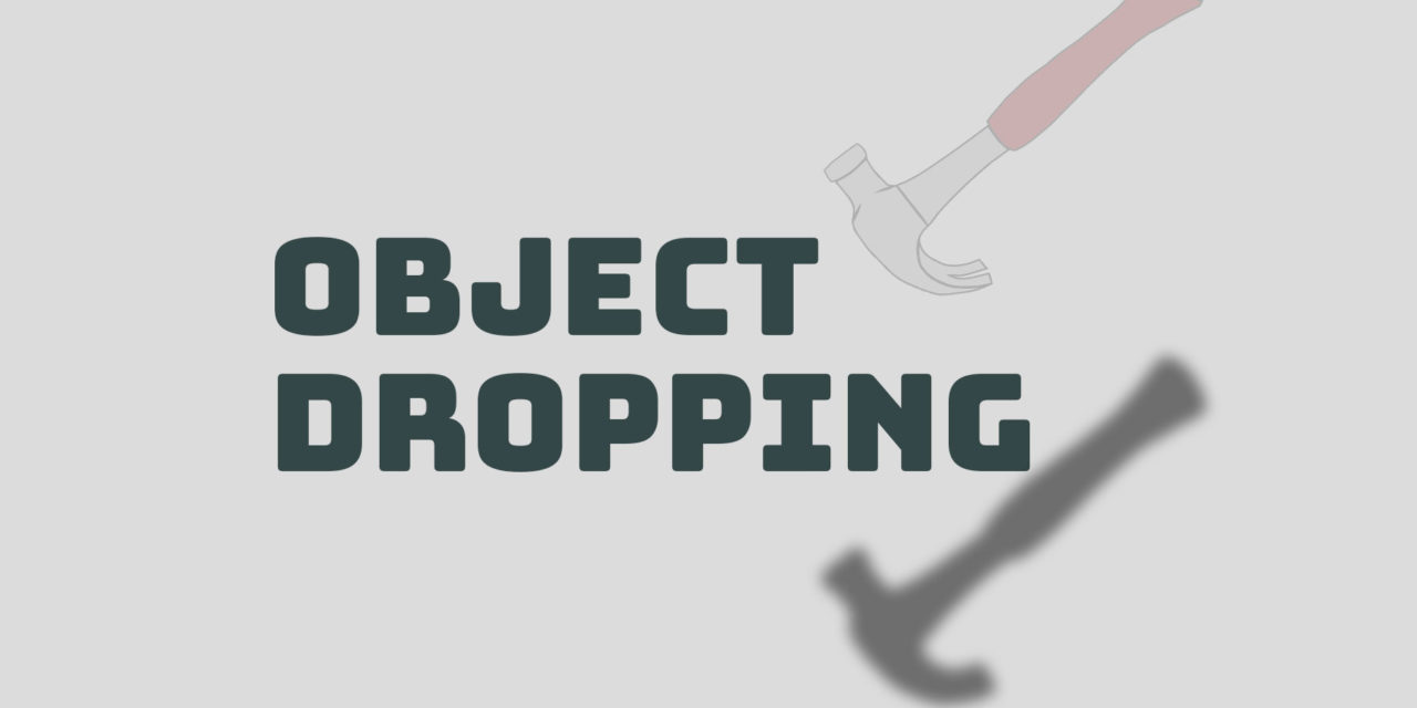 Object dropping