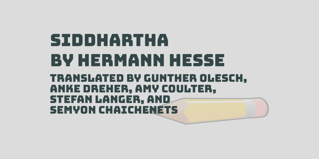 Review of Siddhartha by Hermann Hesse (translated by a commitee)