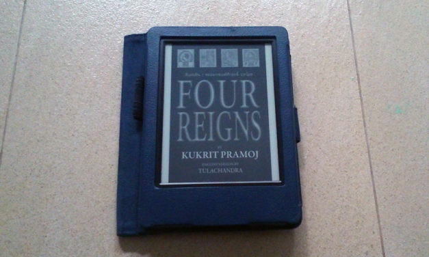 Review of Four Reigns by Kukrit Pramoj (translated by Tulachandra)