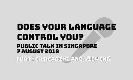 Does your language control you? Further reading and viewing!