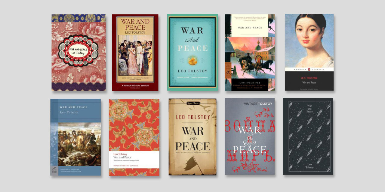 What's the best translation of War and Peace by Tolstoy?